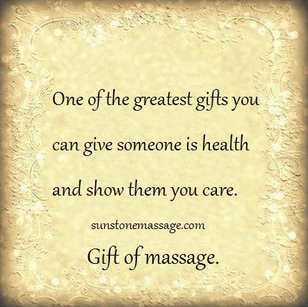 One Of The Greatest Gifts You Can Give Someone Is Health And Show Them You Care. Gift Of Massage.