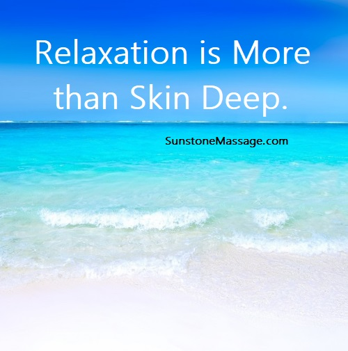Relaxation is More than Skin Deep