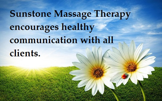 Sunstone Massage Therapy encourages healthy communication.