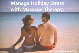 Sunstone Massage Registered Manage Holiday Stress With Massage Therapy
