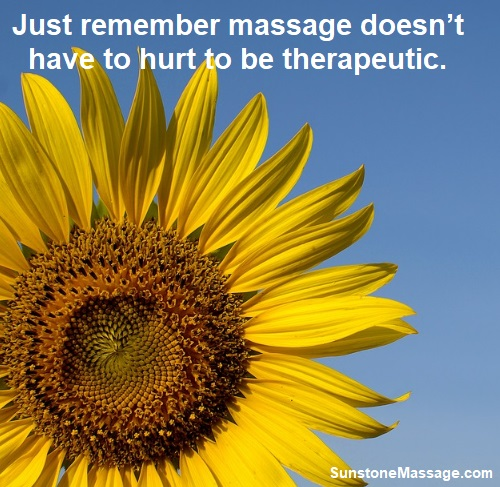 Sunstone Massage Massage Doesn't Have To Hurt