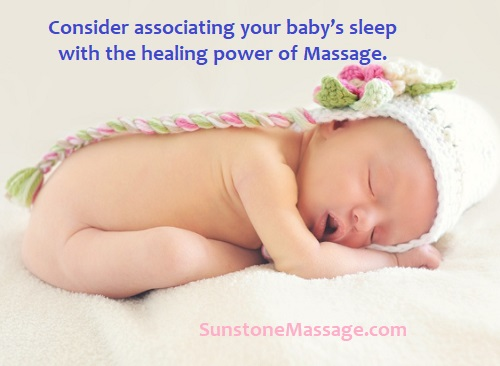 Consider associating your baby's sleep with the healing power of Massage