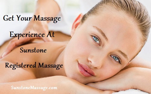 Get Your Massage Experience At Sunstone Registered Massage