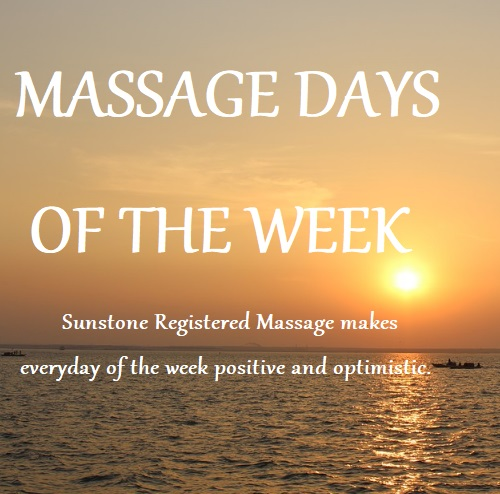 MASSAGE DAYS OF THE WEEK