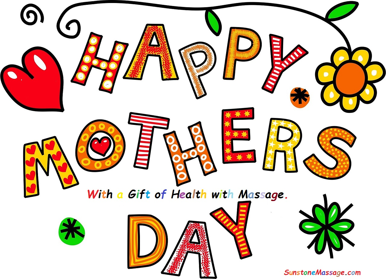 Happy Mother's Day with a Gift of Health with Massage Relaxation RMT Vaughan Massage