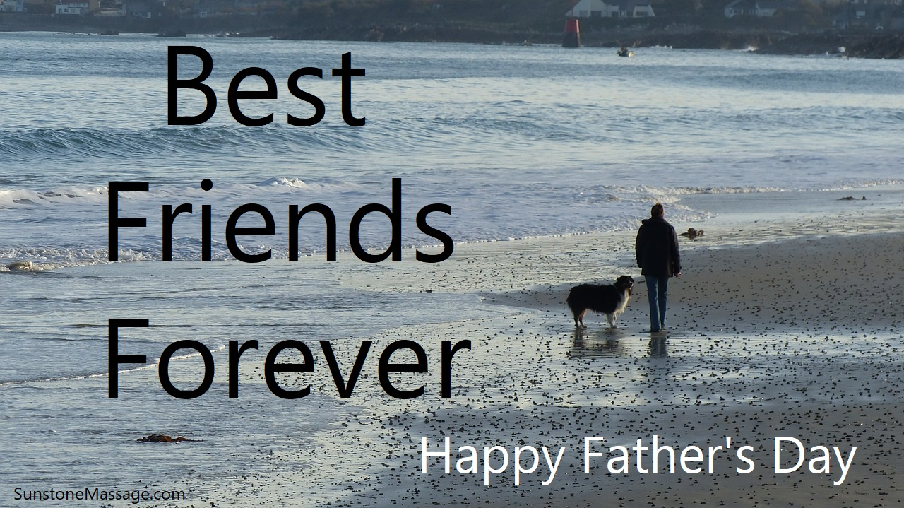 Best Friends Forever Happy Father's Day RMT Vaughan Registered Massage