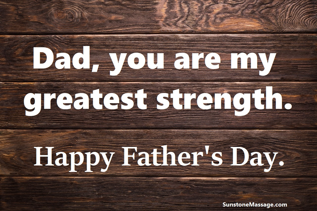 Dad you are my greatest strength Happy Father's Day Vaughan RMT Ontario