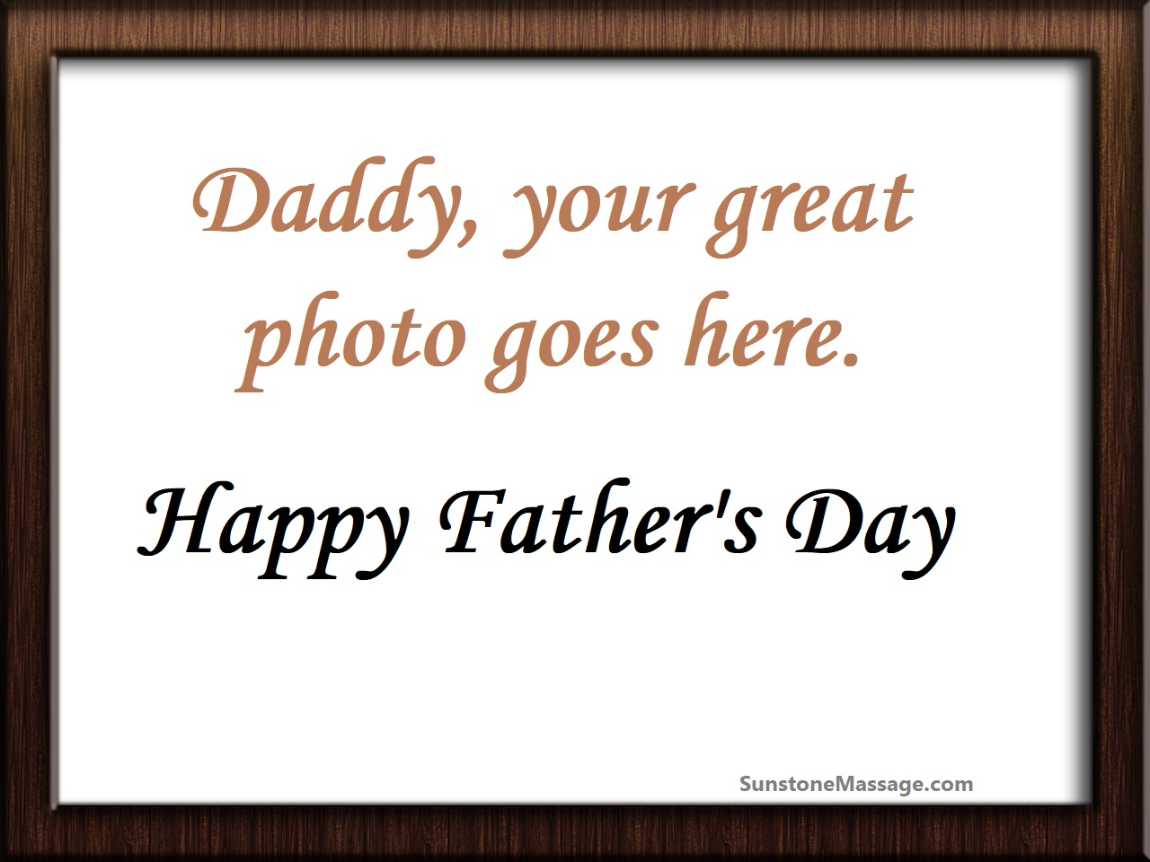 Daddy Your Great Picture Goes Here Happy Father's Day Vaughan Ontario Massage