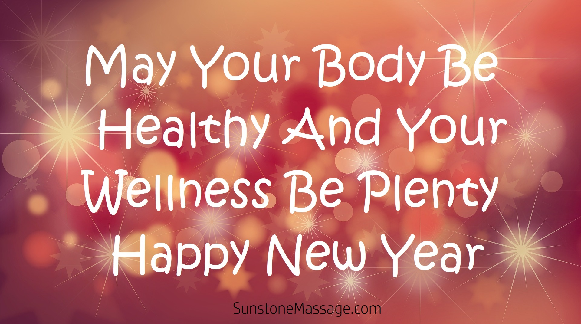 May Your Body Be Healthy And Your Wellness Be Plenty Sunstone Massage